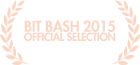 Bit Bash Official Selection 2015